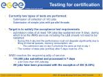 testing for certification1