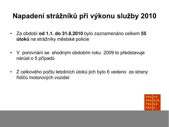 Napadení strážníků při výkonu služby 2010