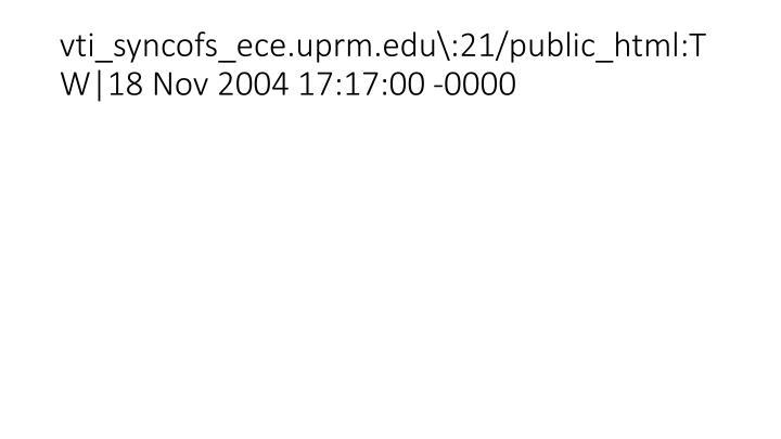 vti_syncofs_ece.uprm.edu\:21/public_html:TW|18 Nov 2004 17:17:00 -0000
