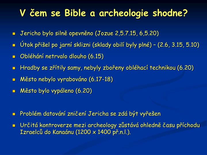 V čem se Bible a archeologie shodne?
