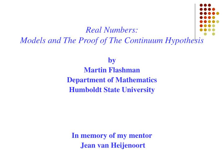 Real numbers models and the proof of the continuum hypothesis