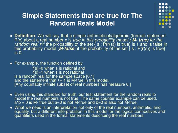 Simple Statements that are true for The Random Reals Model