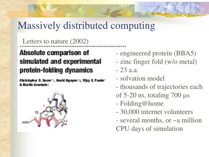 Massively distributed computing