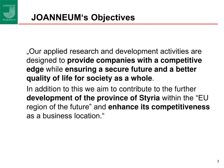 JOANNEUM's Objectives