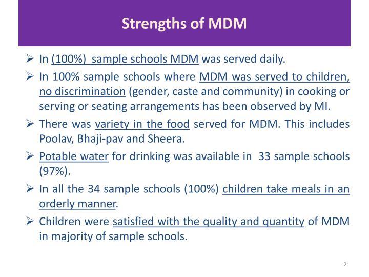 Strengths of MDM