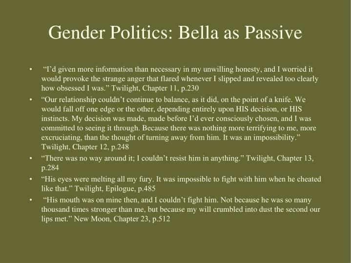 Gender Politics: Bella as Passive