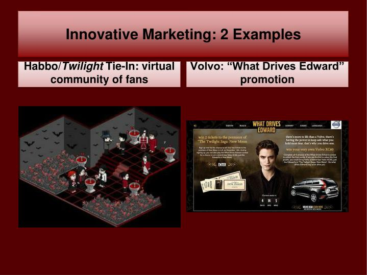 Innovative Marketing: 2 Examples