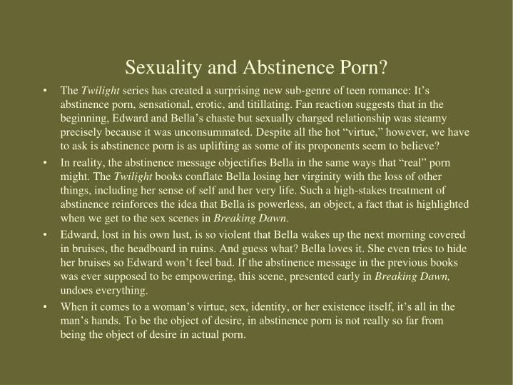 Sexuality and Abstinence Porn?