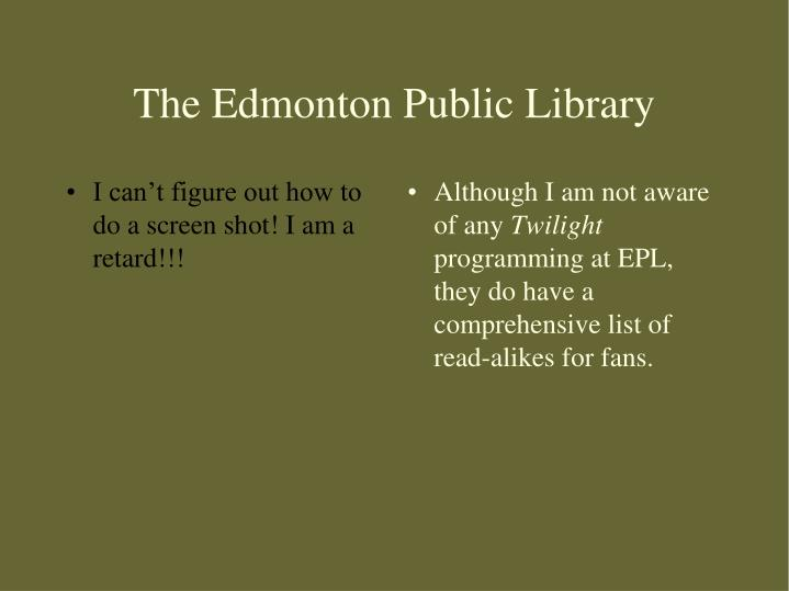 The Edmonton Public Library