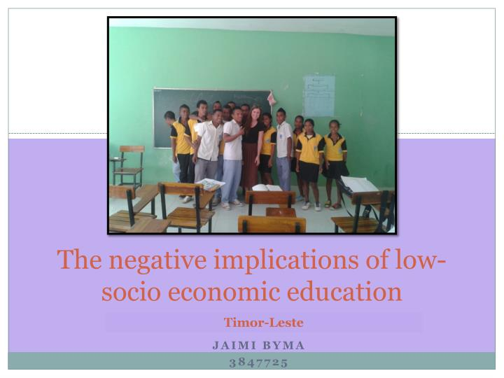 The negative implications of low socio economic education