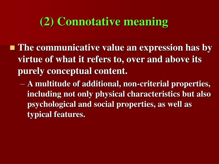 (2) Connotative meaning