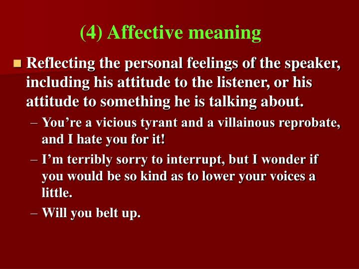 (4) Affective meaning