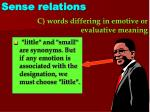 c words differing in emotive or evaluative meaning