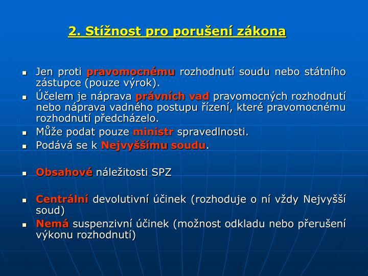 2. Stížnost pro porušení zákona