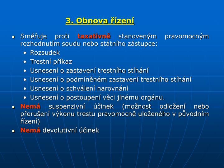 3. Obnova řízení