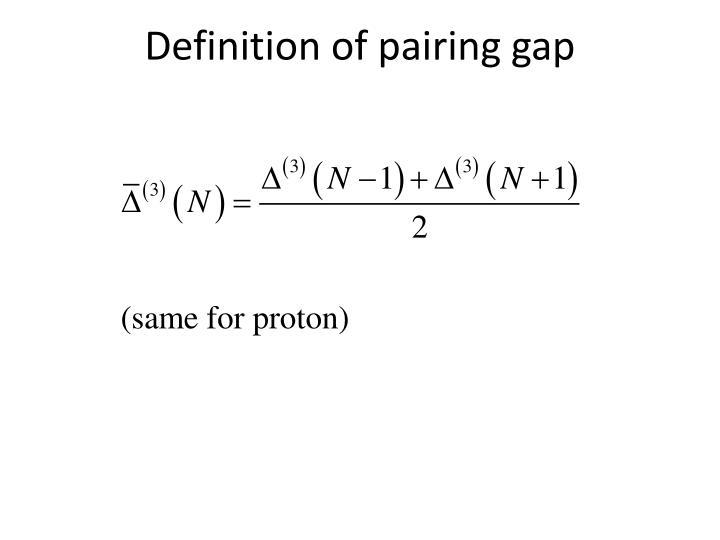 Definition of pairing gap