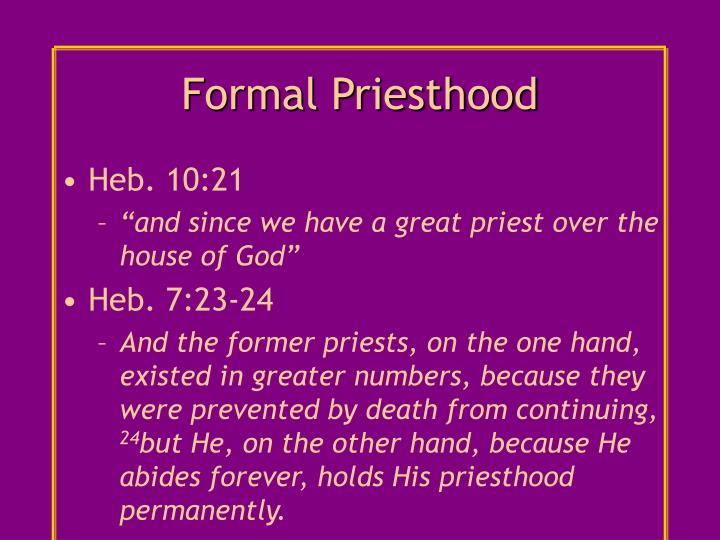 Formal Priesthood
