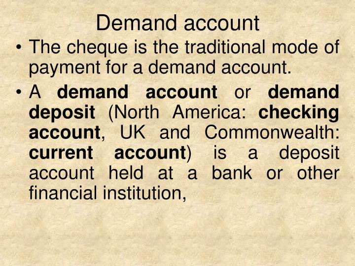 Demand account