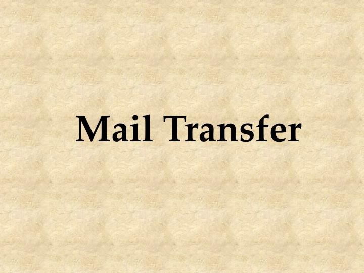 Mail Transfer