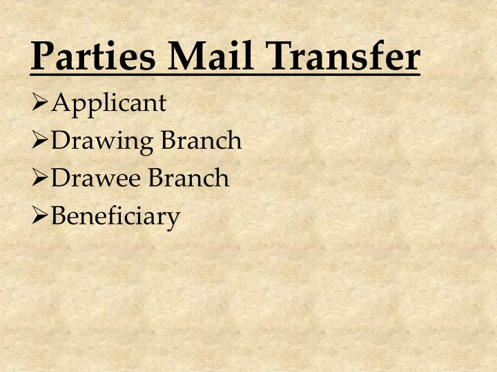 Parties Mail Transfer