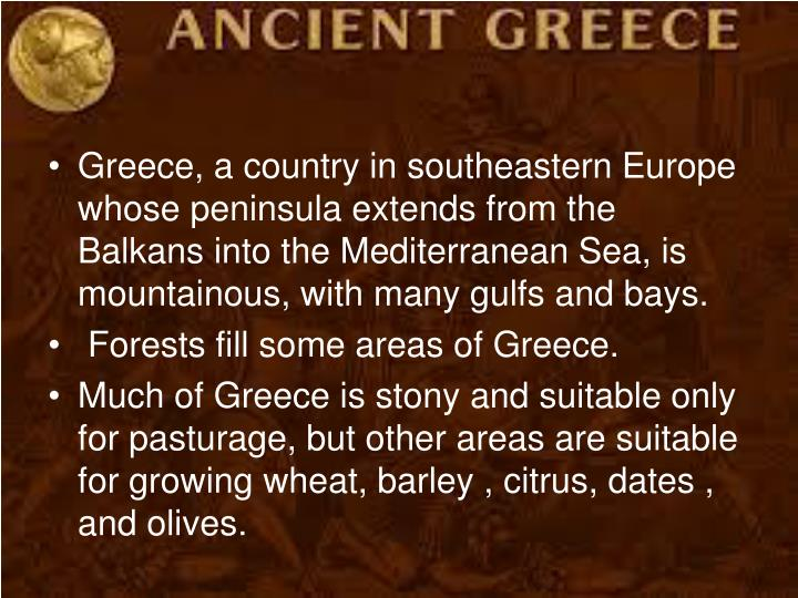 Greece, a country in southeastern Europe whose peninsula extends from the Balkans into the Mediterra...