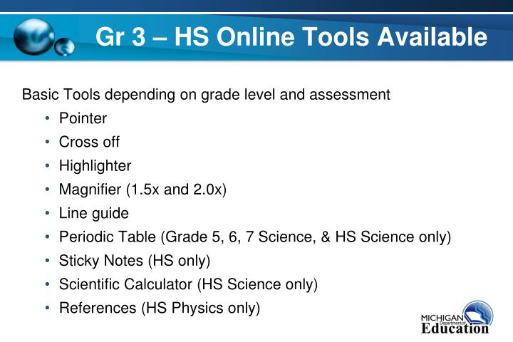 Gr 3 – HS Online Tools Available