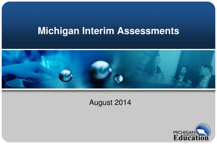 Michigan interim assessments
