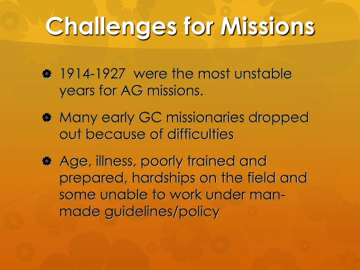 Challenges for Missions