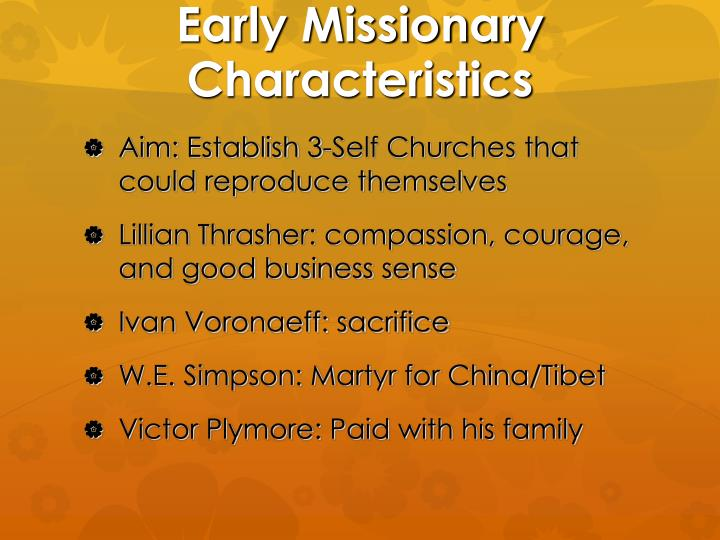 Early Missionary Characteristics