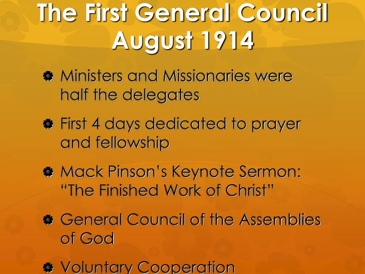 The First General Council