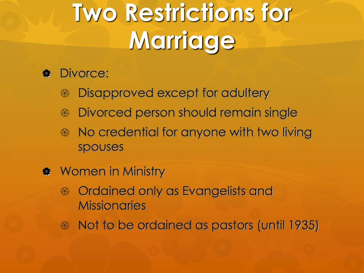 Two Restrictions for Marriage