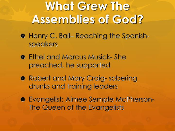 What Grew The Assemblies of God?