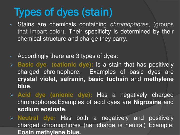 Types of dyes (stain)
