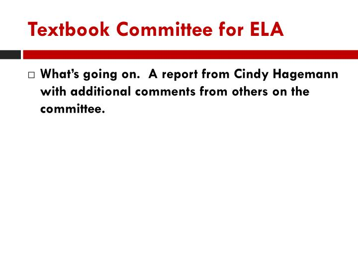 Textbook committee for ela
