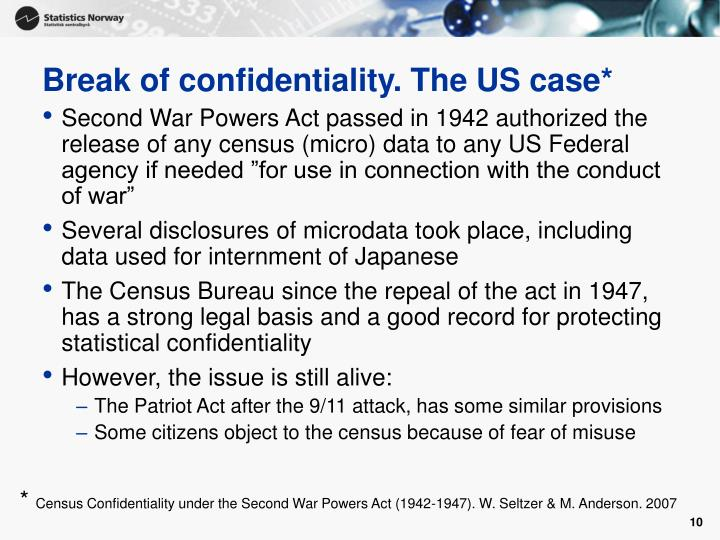Break of confidentiality. The US case*