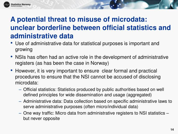 A potential threat to misuse of microdata: unclear borderline between official statistics and administrative data