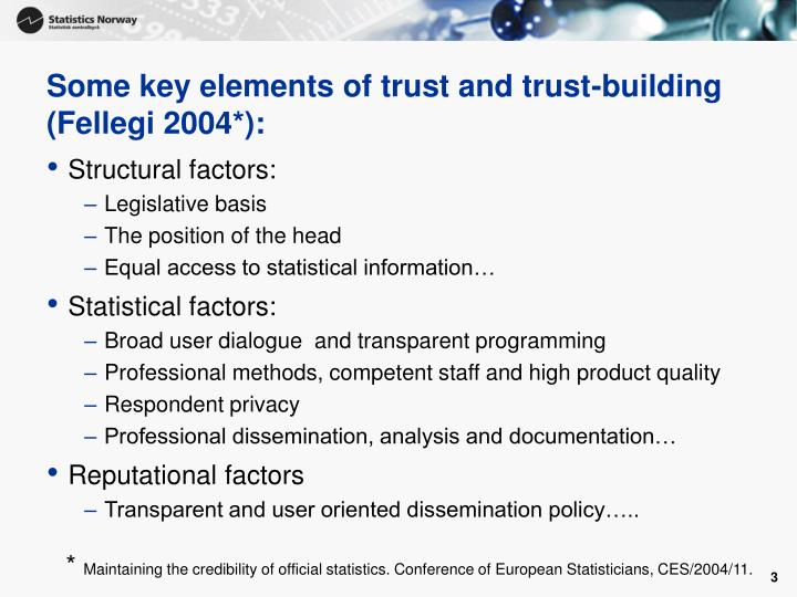 Some key elements of trust and trust building fellegi 2004