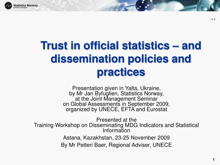 Trust in official statistics and dissemination policies and practices
