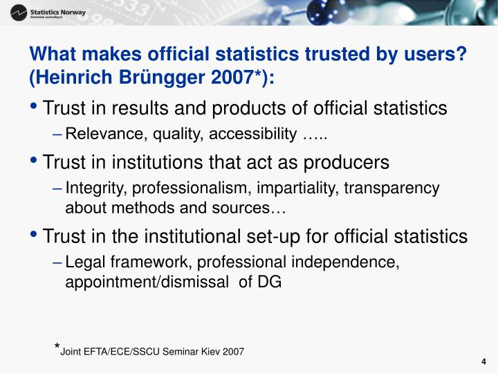 What makes official statistics trusted by users? (Heinrich Brüngger 2007