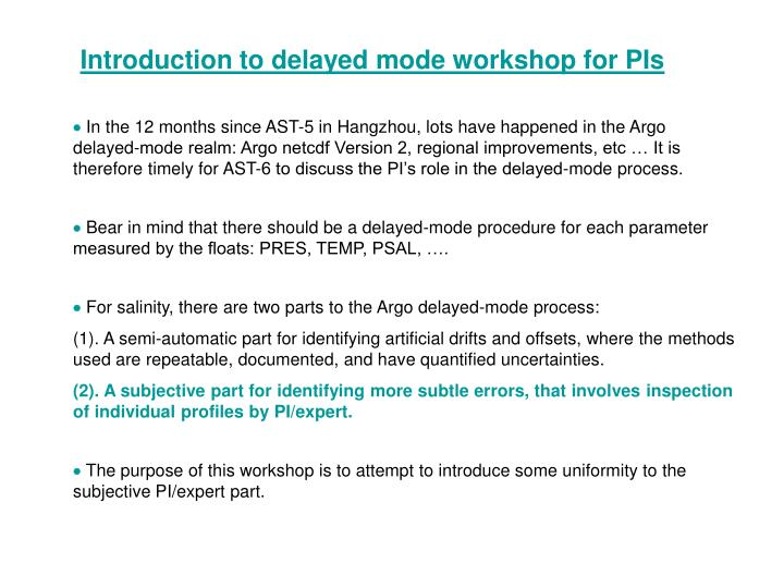 Introduction to delayed mode workshop for PIs