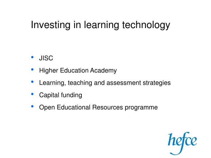Investing in learning technology