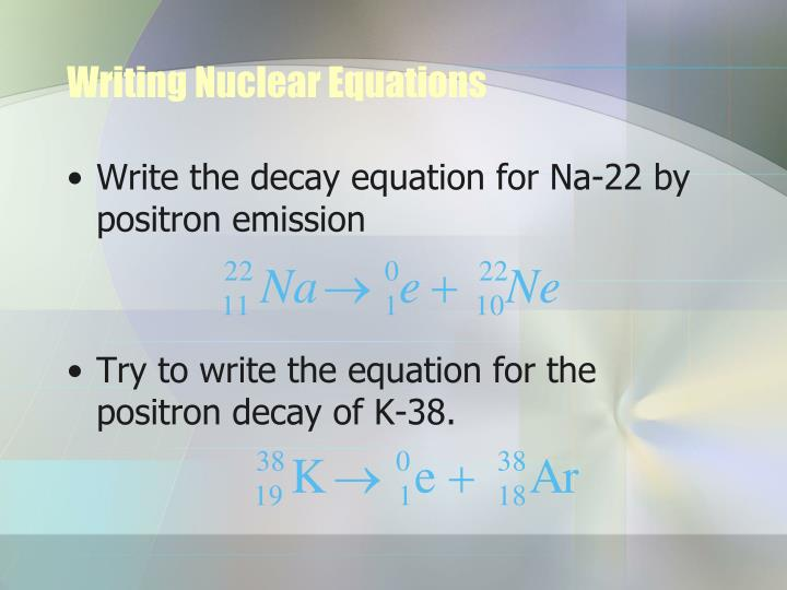 Writing Nuclear Equations