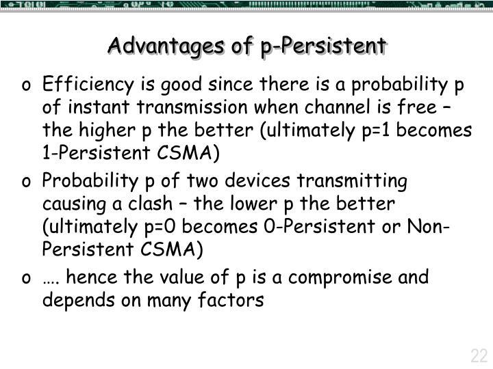 Advantages of p-Persistent
