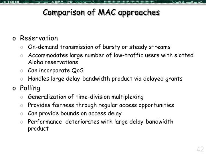 Comparison of MAC approaches