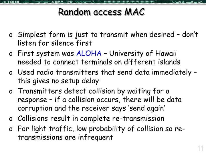 Random access MAC