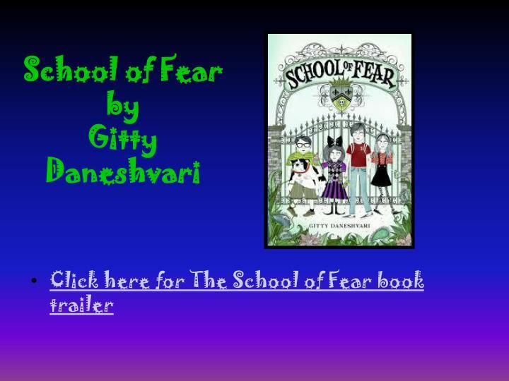 School of Fear by