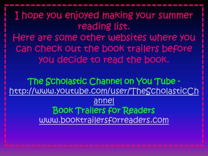 I hope you enjoyed making your summer reading list.