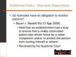 additional risks improper supervision