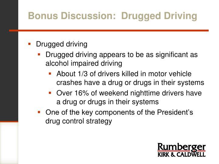 Bonus Discussion:  Drugged Driving
