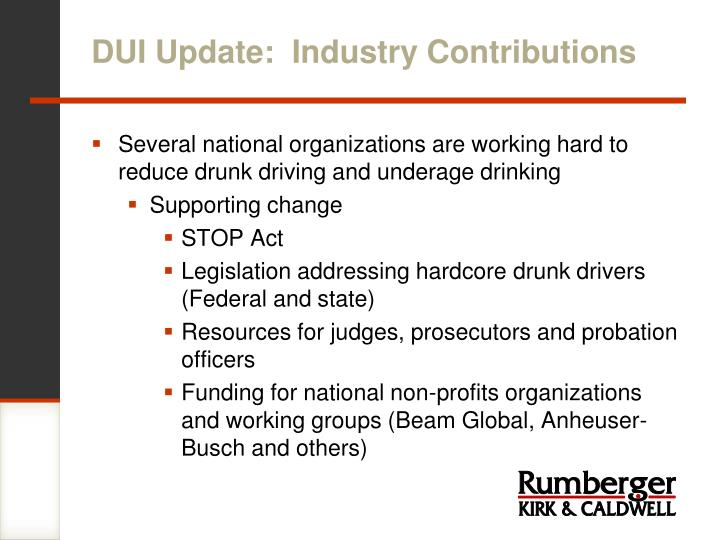 DUI Update:  Industry Contributions